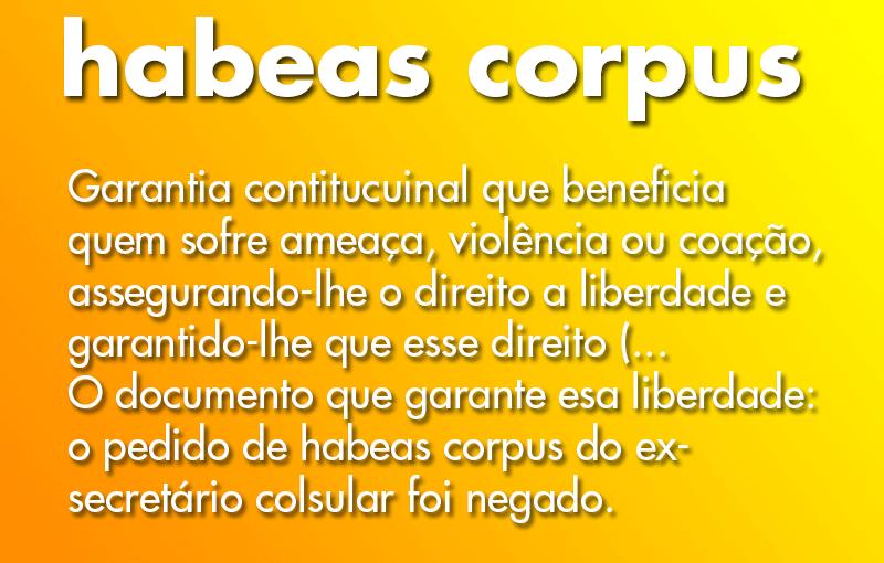 Significado de Habeas Corpus